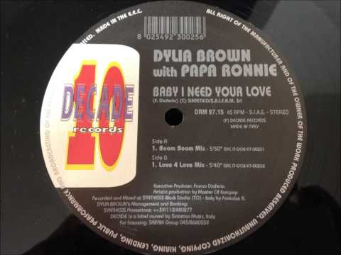 Dylia Brown & Papa Ronnie - Baby I Need Your Love