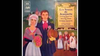 Cours, mon Aiguilles des Noces de Jeannette (Victor Massé)