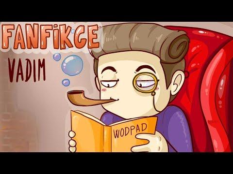 [ANIMATED] Best of fanfikce! | VADAK