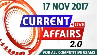 Current Affairs Live 2.0 | 17 Nov 2017 | करंट अफेयर्स लाइव 2.0 | All Competitive Exams
