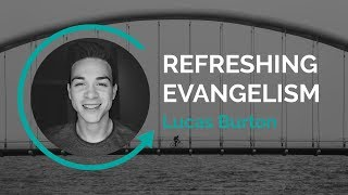SERMON: REFRESHING EVANGELISM