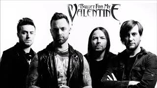 Bullet For My Valentine - Greatest Hits HQ
