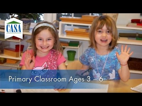 Casa Montessori - Primary Classroom Ages 3 - 6