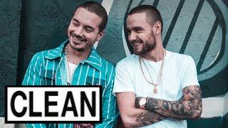 Familiar (Super Clean Edit) — J Balvin Feat. Liam Payne