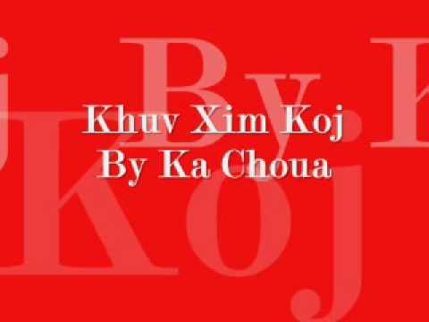 Khuv Xim Koj - Ka Choua