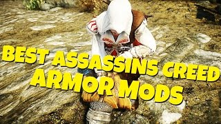 The Elder Scrolls 5: Skyrim - Top 11 Best Assassins Creed Armor / Outfit Mods