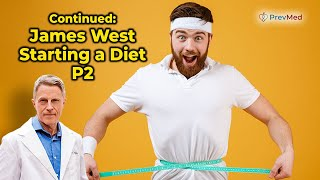 Continued: James West- Starting a Diet- pt 2 - FORD BREWER