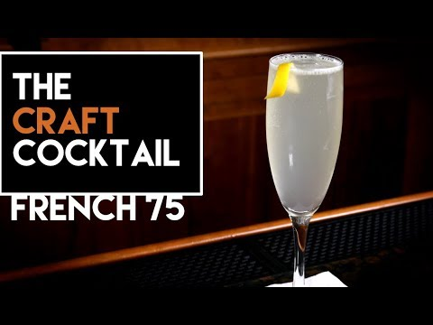 Video ???? How To Make The French 75 Cocktail / Easy Gin Series 2