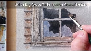 Dry Brush Tutorial For Creating Texture In Watercolor. Easy To Follow For Beginners. Peter Sheeler