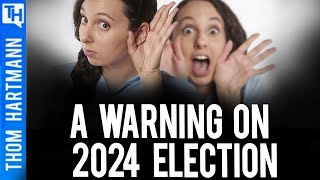WARNING: 2024 Election Could Be America's Last