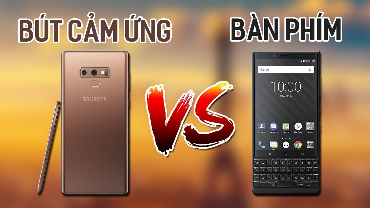 Từ BlackBerry KeyTwo và Note 9: Tương lai đối nghịch của S-Pen và bàn phím