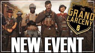 The Grand Larceny Event - Rainbow Six Siege
