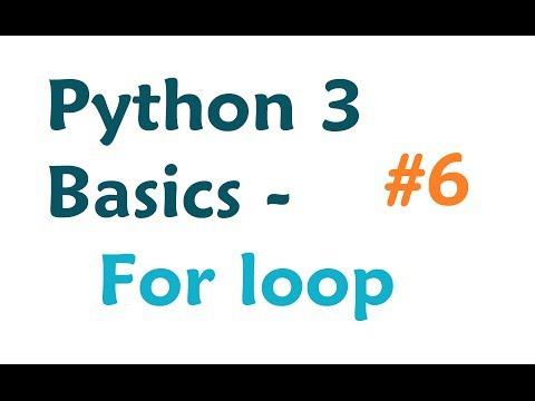 Python 3 Programming Tutorial – For loop