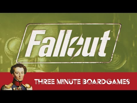 Fallout in about 3 minutes