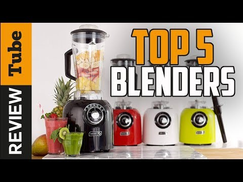 ✅Blender: The Best Blender 2018 (Buying Guide)