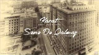Karat - Sene De Qalmaz 2015 Huska Production
