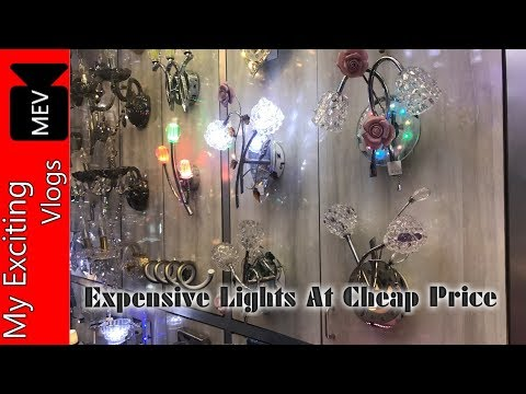 CHEAPEST FANCY LIGHTS WHOLESALE MARKET (FANCY WALL LIGHTS, CHANDELIER, TABLE LAMPS,)BHAGIRATH PALACE