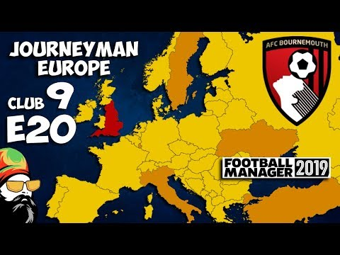 FM19 Journeyman - C9 EP20 - Bournemouth England - A Football Manager 2019 Story