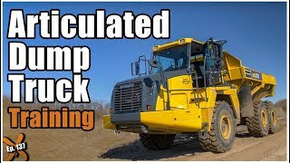How to Operate an Articulated Dump Truck // Ep. 137