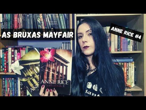 A Hora das Bruxas I e II (Anne Rice) | As Bruxas Mayfair #01 | Anne Rice #04