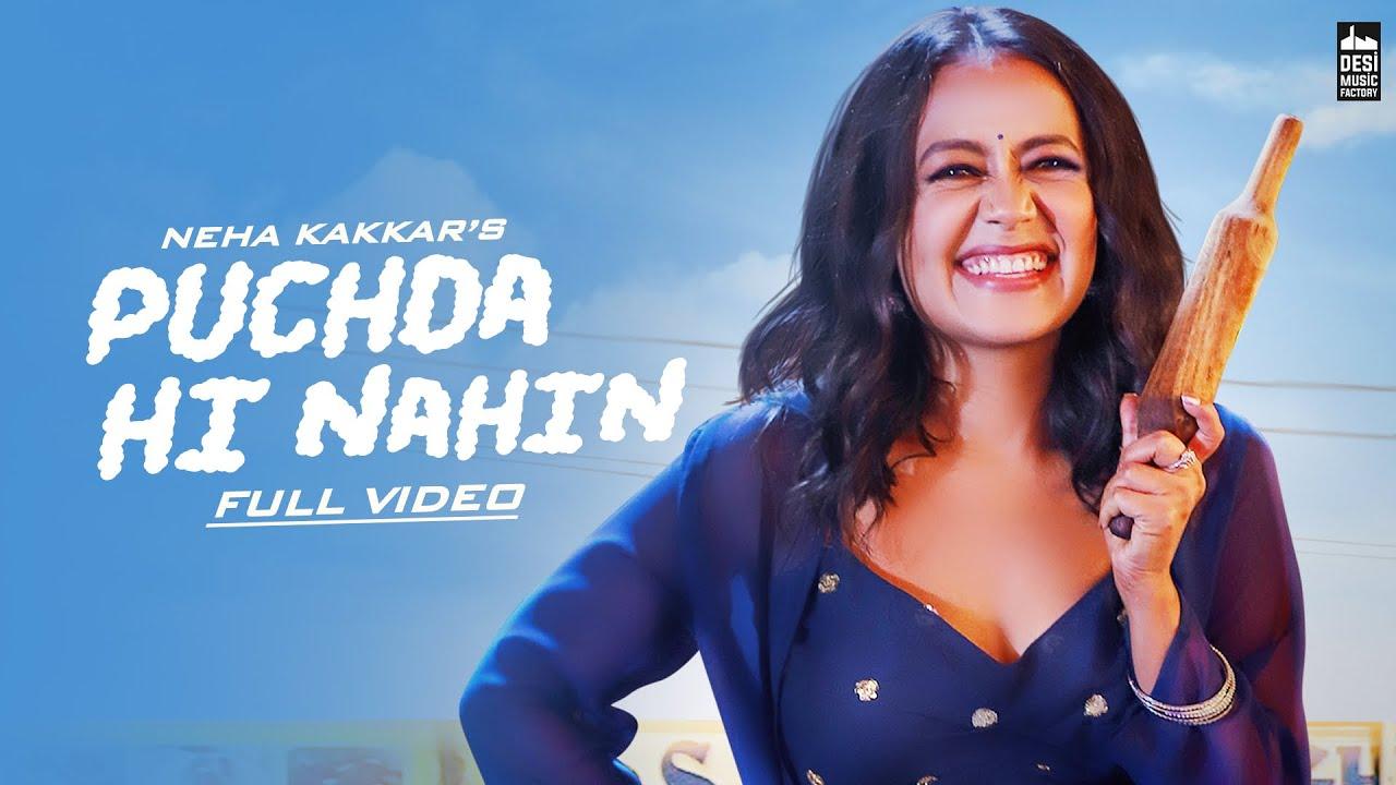 PUCHDA HI NAHIN - Neha Kakkar - Neha Kakkar Lyrics In Hindi