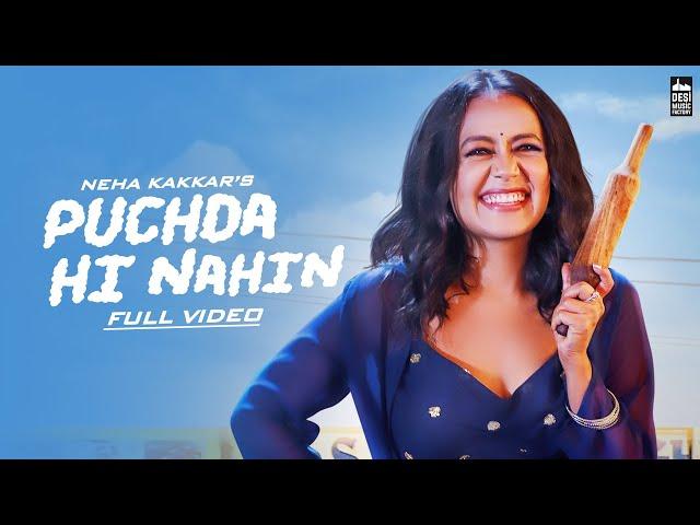 PUCHDA HI NAHIN - Neha Kakkar | Rohit Khandelwal | Babbu | Maninder B | MixSingh | Latest Song 2019
