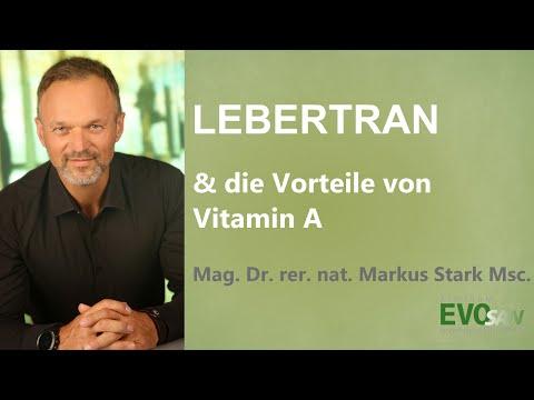 Lebertran, Vorteile von Vitamin A, Markus Stark