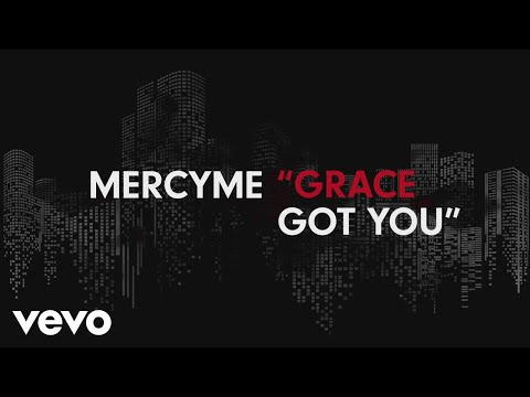 Grace Got You (Lyric Video)