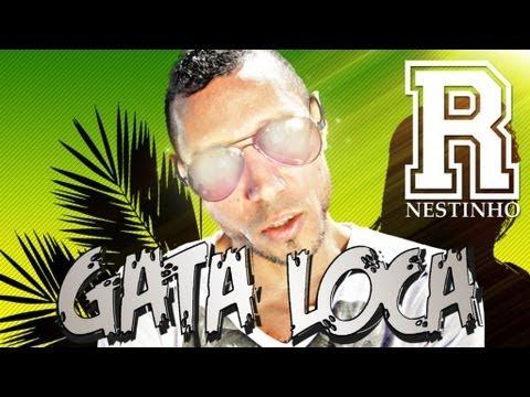 R-Nestinho - Gata Loca (Official Video)