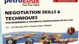Negotiation Skills & Techniques for Engineers & Technical Professionals in Oil & Gas