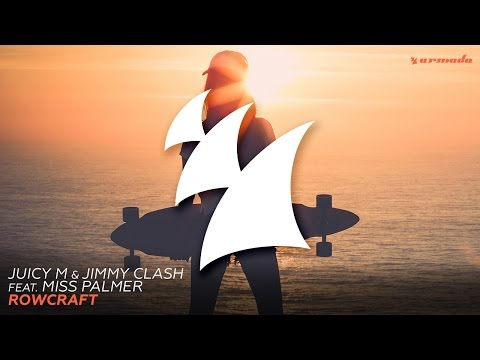 Juicy M & Jimmy Clash feat. Miss Palmer - Rowcraft