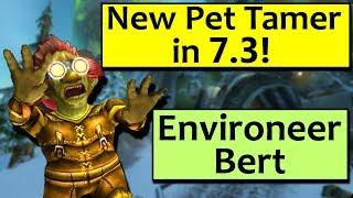 Environeer Bert - New Pet Tamer in Patch 7.3!