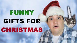 FUNNY GIFTS FOR CHRISTMAS