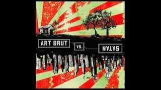 Art Brut - Slap Dash For No Cash