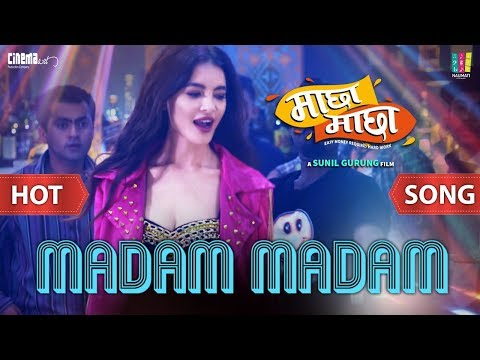Madam Madam  | Nepali Movie Machha Machha Song