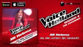 Jill Helena - Als De Lichten Zijn Gedoofd (Official Audio Of TVOH 4 Liveshows)