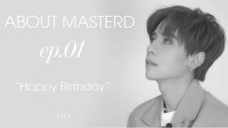 About MasterD #1: Happy Birthday 23rd - Quang Hùng MasterD