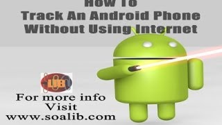 How to Track An android phone without Using Internet
