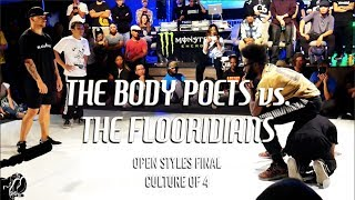 The Body Poets vs. The FLooridians | Open Styles Final | Culture of 4 | #SXSTV