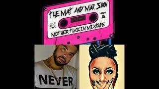 The Mat N Mar Show - Reunion - LA Edition