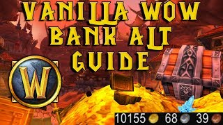 WoW Vanilla Classic: Making The Perfect Bank Alt! Guide & Tutorial!