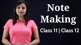 Note Making Class 11 | Note Making Class 12 in Hindi | Note Making Class 11 English - Download this Video in MP3, M4A, WEBM, MP4, 3GP