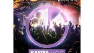 Kastra Aight Original Mix