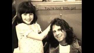 You're lost, little girl - The Doors