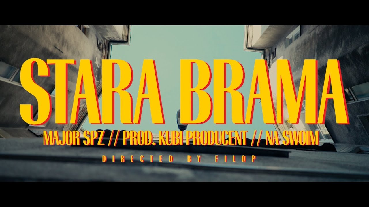 "Major SPZ – ""Stara Brama"" (prod. Kubi Producent)"