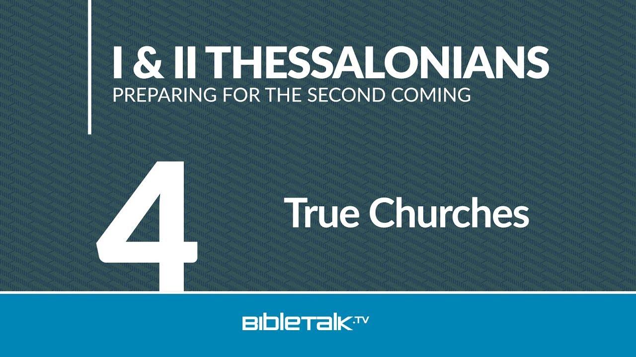 4. True Churches