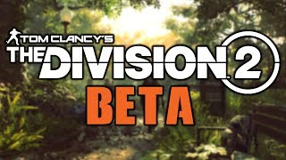 IF YOU PLAY THE DIVISION 2 BETA YOU NEED TO DO THIS...