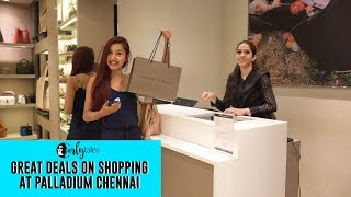 Shop With Upto 60% Discounts At Palladium in Chennai | Curly Tales
