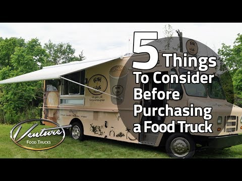 , title : '5 Important Things To Consider Before Purchasing a Food Truck 🚚