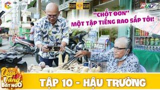 Quà Tặng Bất Ngờ | BTS Tập 10: Color Man nhanh chóng chốt đơn một tập Tiếng Rao trước giờ ghi hình